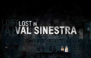 Lost in val Sinestra